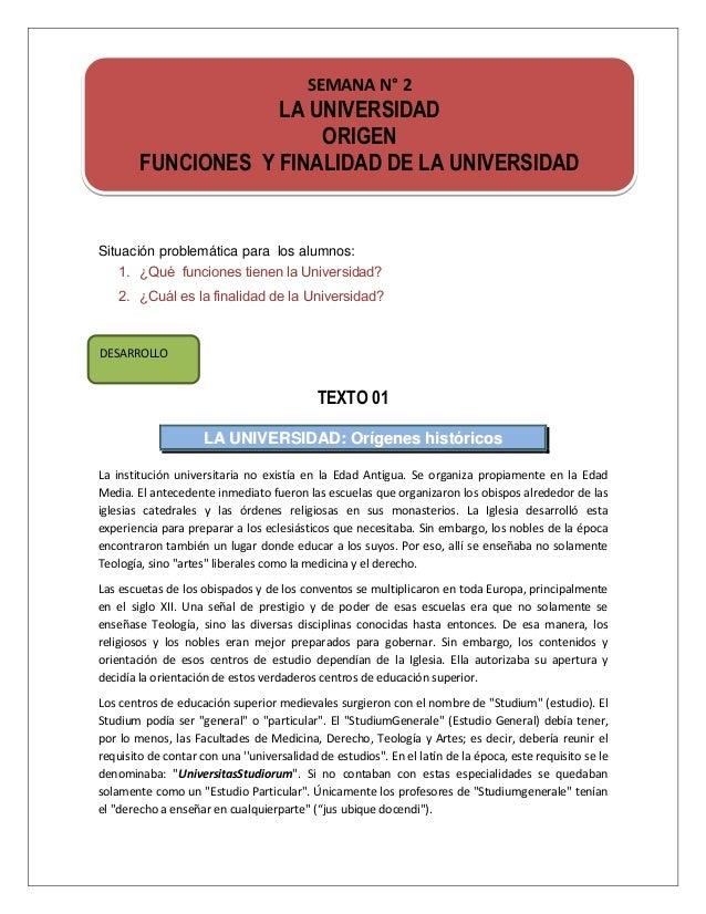 SEMANA N° 2                    LA UNIVERSIDAD                        ORIGEN        FUNCIONES Y FINALIDAD DE LA UNIVERSIDAD...