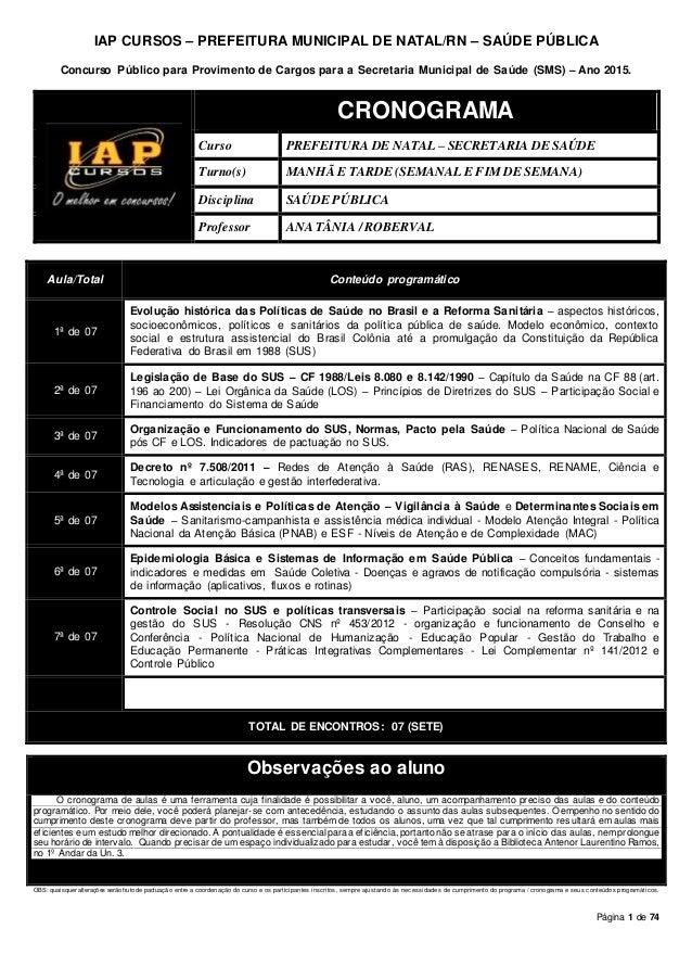 Página 1 de 74 IAP CURSOS – PREFEITURA MUNICIPAL DE NATAL/RN – SAÚDE PÚBLICA Concurso Público para Provimento de Cargos pa...