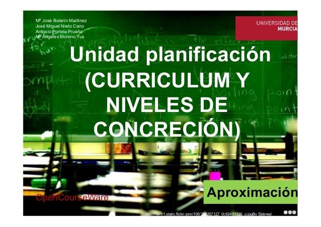 http://farm1.static.flickr.com/106/294267127_0c92491728_o.jpgBy Sidereal Unidad planificación (CURRICULUM Y NIVELES DE CON...