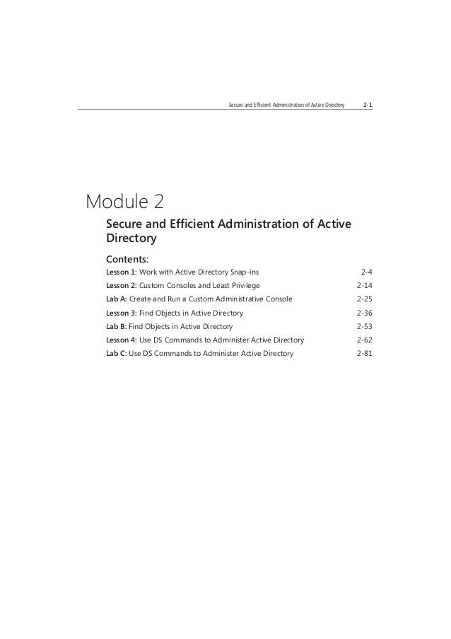 MCTUSEONLY.STUDENTUSEPROHIBITED Secure and Efficient Administration of Active Directory 2-1 Module 2 Secure and Efficient ...