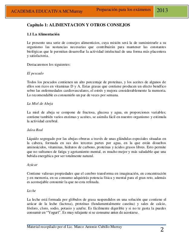 Material recopilado por el Lic. Marco Antonio Cubillo Murray Preparación para los exámenes 2013 2 Capítulo 1: ALIMENTACION...