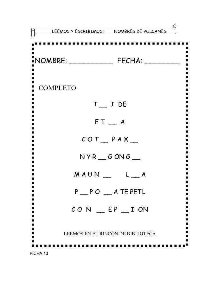 LEEMOS Y ESCRIBIMOS:   NOMBRES DE VOLCANES  NOMBRE: __________ FECHA: ________   COMPLETO                          T __ I ...