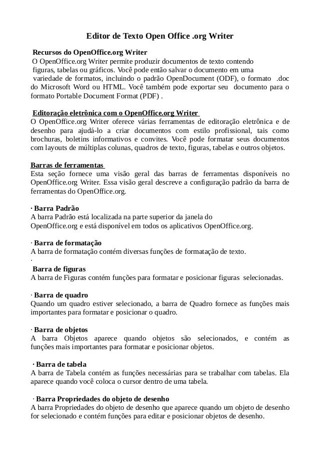 Editor de Texto Open Office .org Writer Recursos do OpenOffice.org Writer O OpenOffice.org Writer permite produzir documen...