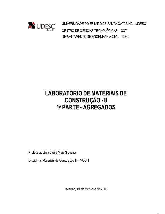 UNIVERSIDADE DO ESTADO DE SANTA CATARINA – UDESC CENTRO DE CIÊNCIAS TECNOLÓGICAS – CCT DEPARTAMENTO DE ENGENHARIA CIVIL – ...