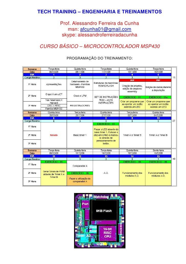 TECH TRAINING – ENGENHARIA E TREINAMENTOS         Prof. Alessandro Ferreira da Cunha           msn: afcunha01@gmail.com   ...