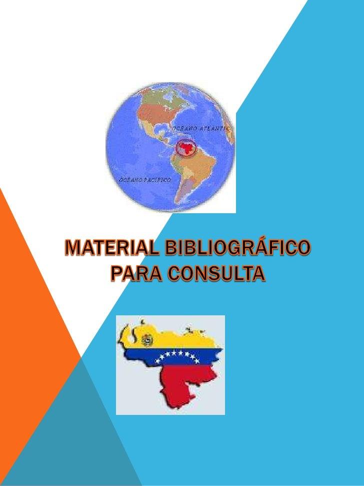 Referencia BibliográficaSantillana (2007) La Enciclopediadel Estudiante, Editorial Santillana,Caracas, Venezuela