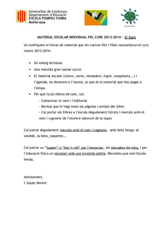 Generalitat de Catalunya Departament d'Educació ESCOLA POMPEU FABRA Mollerussa  MATERIAL ESCOLAR INDIVIDUAL PEL CURS 2013-...