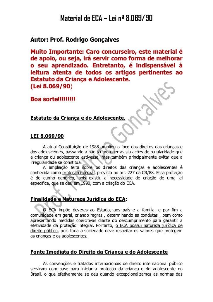 Material de ECA – Lei nº 8.069/90Autor: Prof. Rodrigo GonçalvesMuito Importante: Caro concurseiro, este material éde apoio...