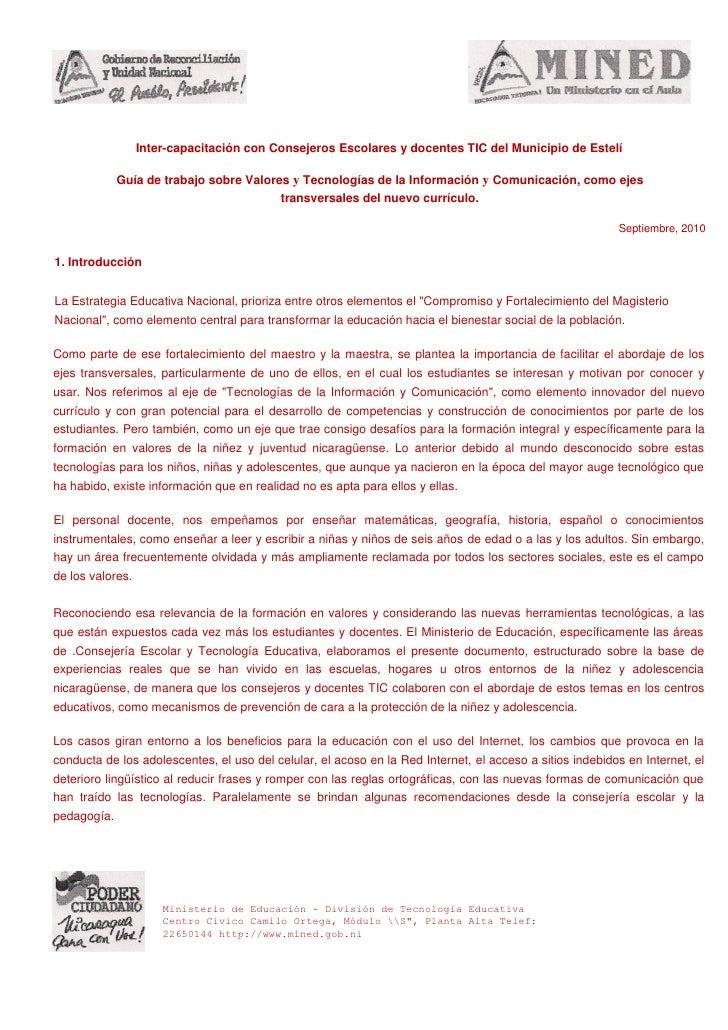 Inter-capacitación con Consejeros Escolares y docentes TIC del Municipio de Estelí               Guía de trabajo sobre Val...