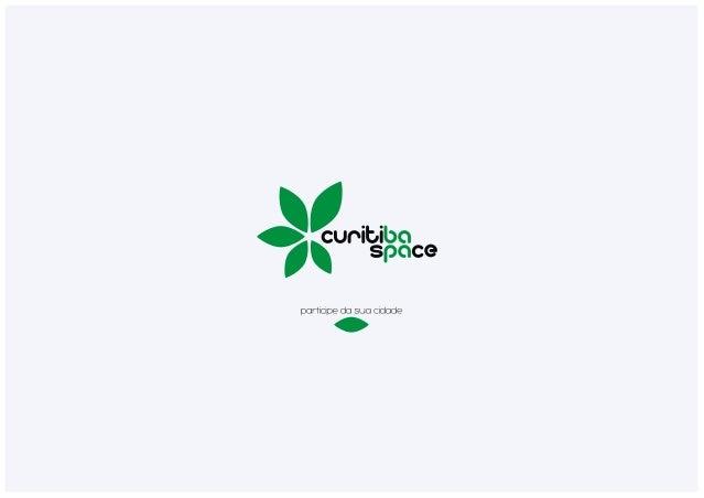 Material de Apresentação - Curitiba Space 2014