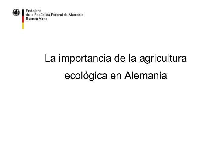 La importancia de la agricultura ecológica en Alemania