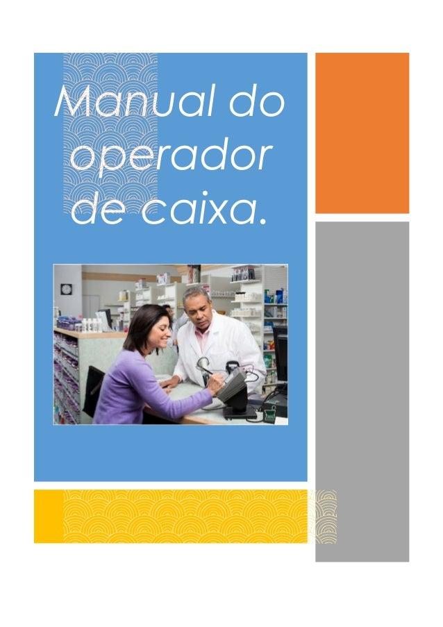 Manual do operador de caixa.
