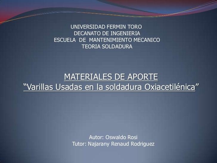 UNIVERSIDAD FERMIN TORO              DECANATO DE INGENIERIA        ESCUELA DE MANTENIMIENTO MECANICO                 TEORI...