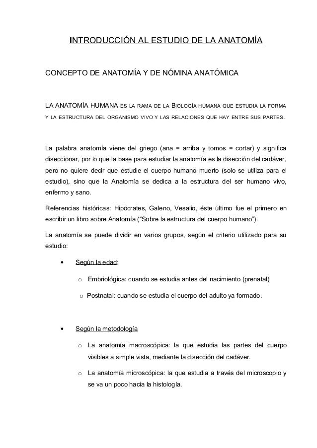 INTRODUCCIÓN AL ESTUDIO DE LA ANATOMÍA CONCEPTO DE ANATOMÍA Y DE NÓMINA ANATÓMICA LA ANATOMÍA HUMANA ES LA RAMA DE LA BIOL...