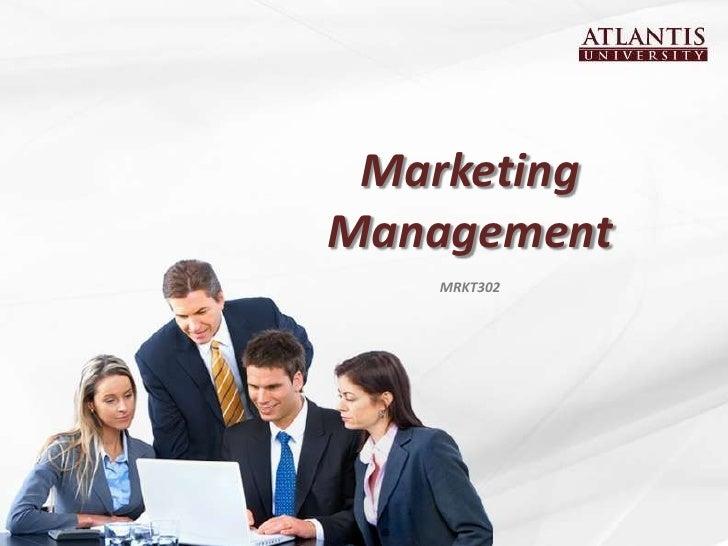 MarketingManagement   MRKT302