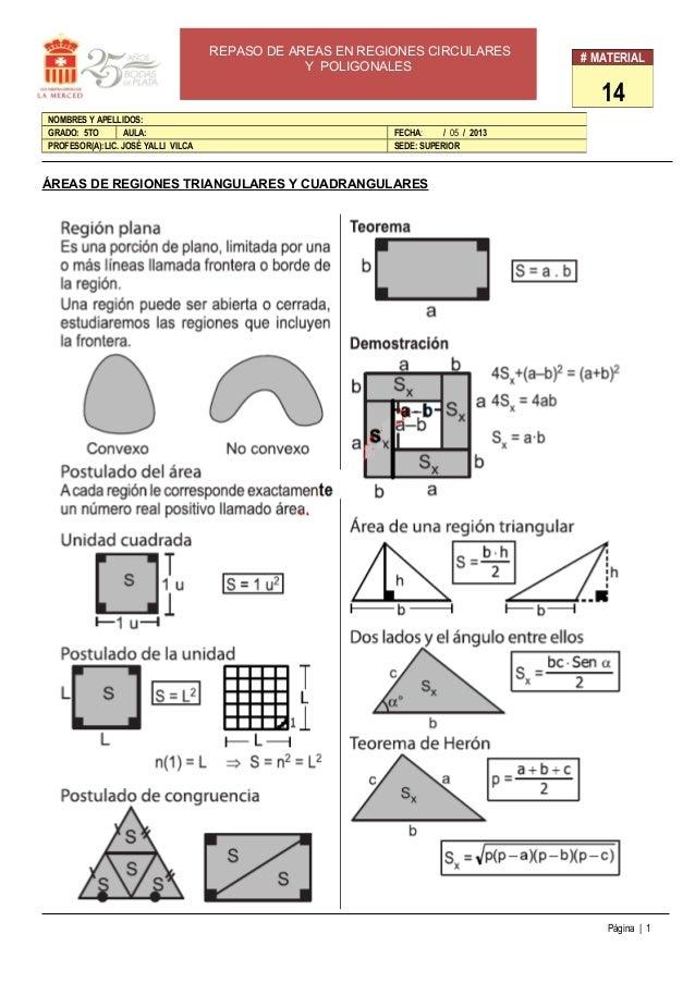 ÁREAS DE REGIONES TRIANGULARES Y CUADRANGULARES Página | 1 # MATERIAL 14 NOMBRES Y APELLIDOS: GRADO: 5TO AULA: FECHA: / 05...