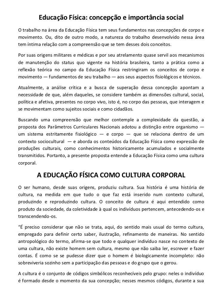 Educação Física: concepção e importância socialO trabalho na área da Educação Física tem seus fundamentos nas concepções d...