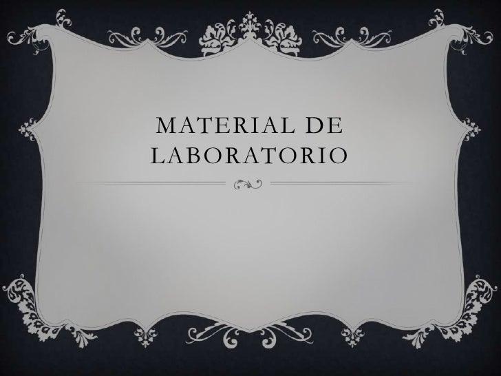 Material de Laboratorio<br />