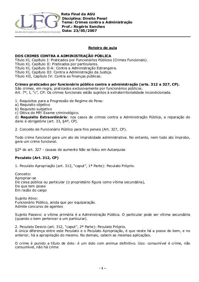 Reta Final da AGU Disciplina: Direito Penal Tema: Crimes contra a Administração Prof.: Rogério Sanches Data: 23/05/2007 - ...