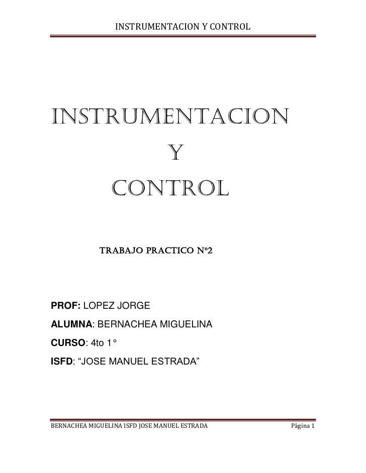 INSTRUMENTACION Y CONTROLINSTRUMENTACION                                Y                CONTROL             TRABAJO PRACT...