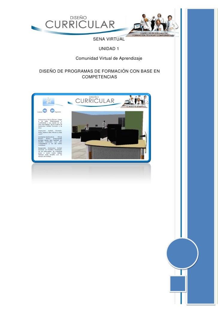 SENA VIRTUAL                        UNIDAD 1             Comunidad Virtual de AprendizajeDISEÑO DE PROGRAMAS DE FORMACIÓN ...