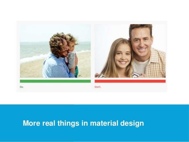 USEFUL Links  More real things in material design