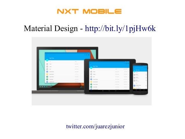Material Design - http://bit.ly/1pjHw6k  twitter.com/juarezjunior