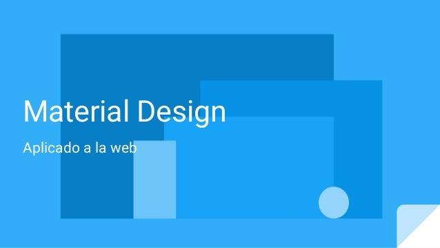 Material Design Aplicado a la web