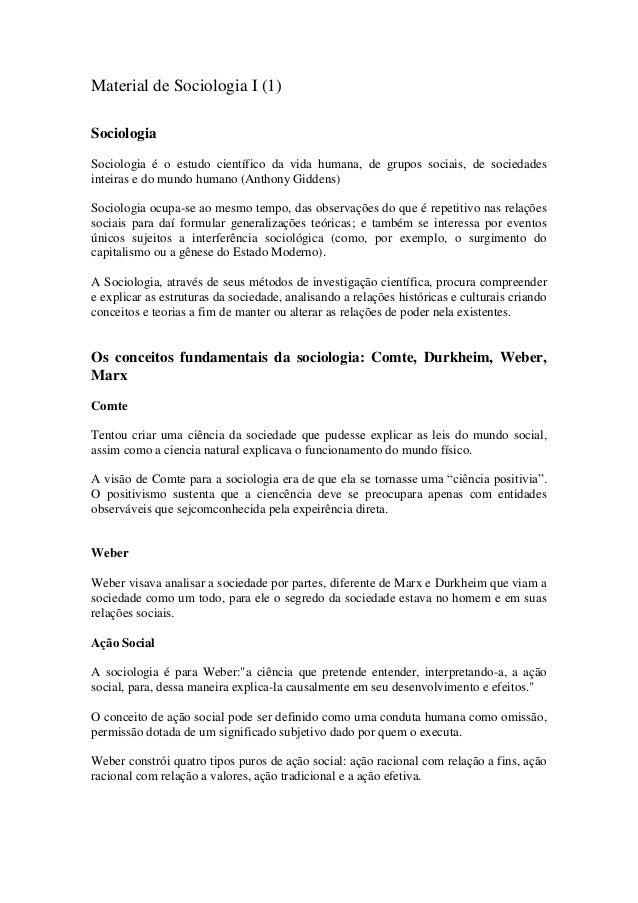 Material de Sociologia I (1)SociologiaSociologia é o estudo científico da vida humana, de grupos sociais, de sociedadesint...