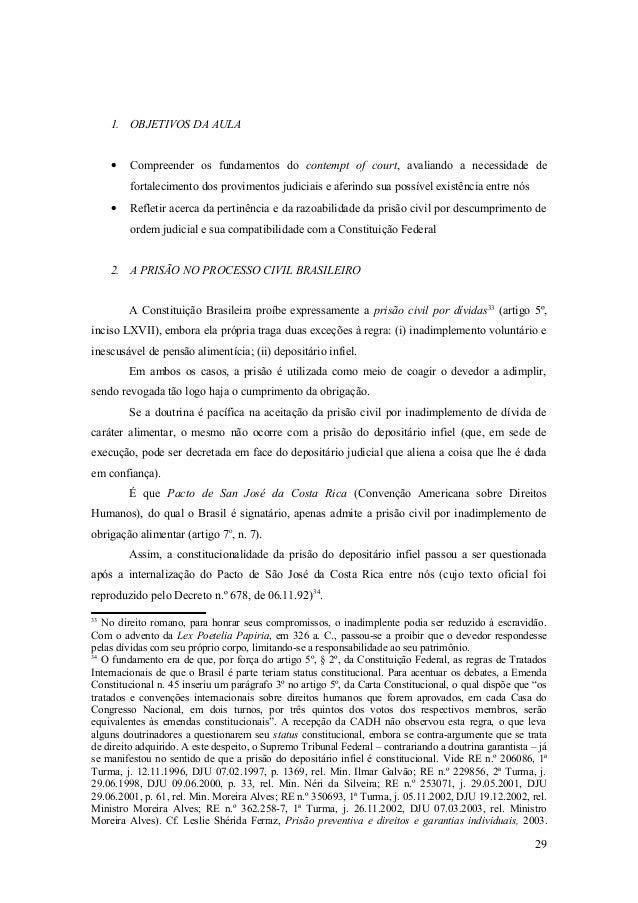 1. OBJETIVOS DA AULA • Compreender os fundamentos do contempt of court, avaliando a necessidade de fortalecimento dos prov...