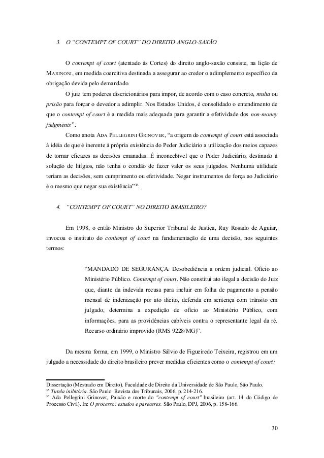 """3. O """"CONTEMPT OF COURT"""" DO DIREITO ANGLO-SAXÃO O contempt of court (atentado às Cortes) do direito anglo-saxão consiste, ..."""