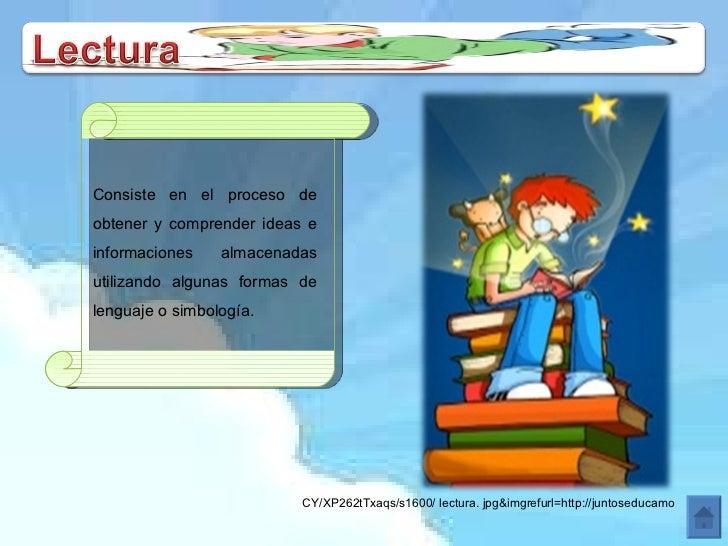 Consiste en el proceso de obtener y comprender ideas e informaciones almacenadas utilizando algunas formas de lenguaje o s...