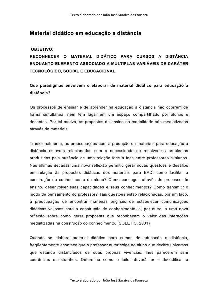 Texto elaborado por João José Saraiva da Fonseca    Material didático em educação a distância  OBJETIVO: RECONHECER O MATE...