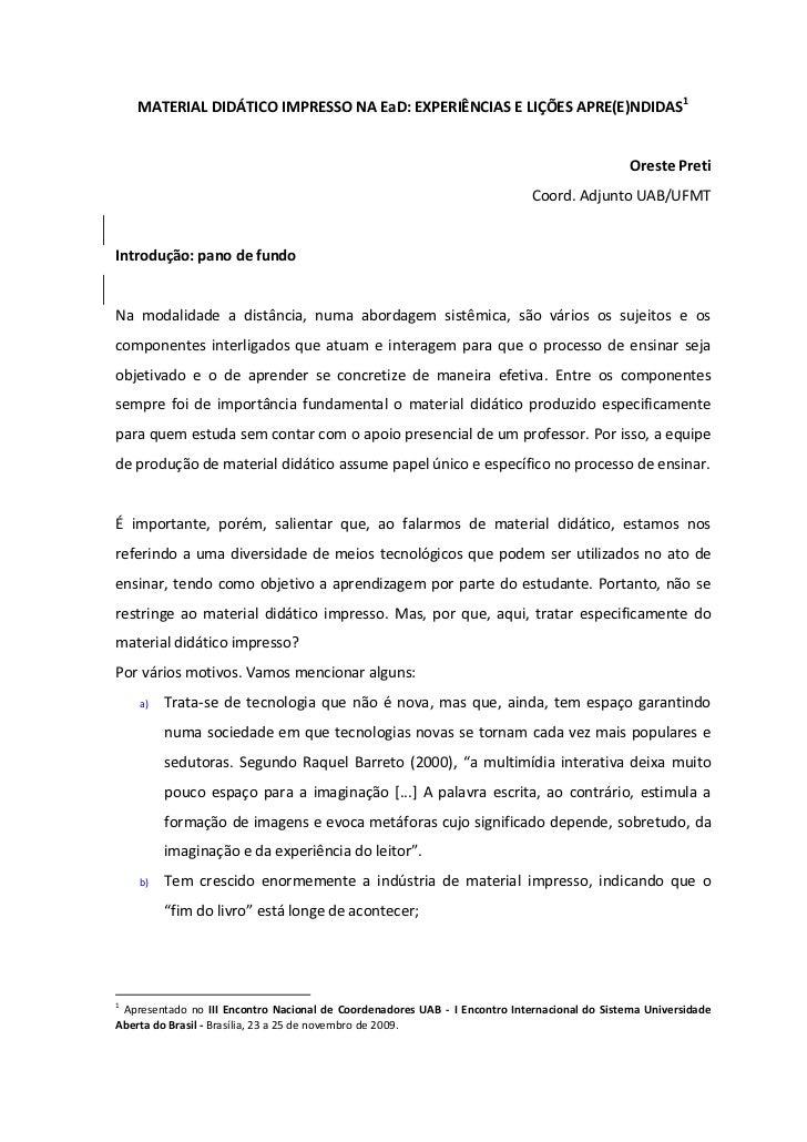 MATERIAL DIDÁTICO IMPRESSO NA EaD: EXPERIÊNCIAS E LIÇÕES APRE(E)NDIDAS1                                                   ...