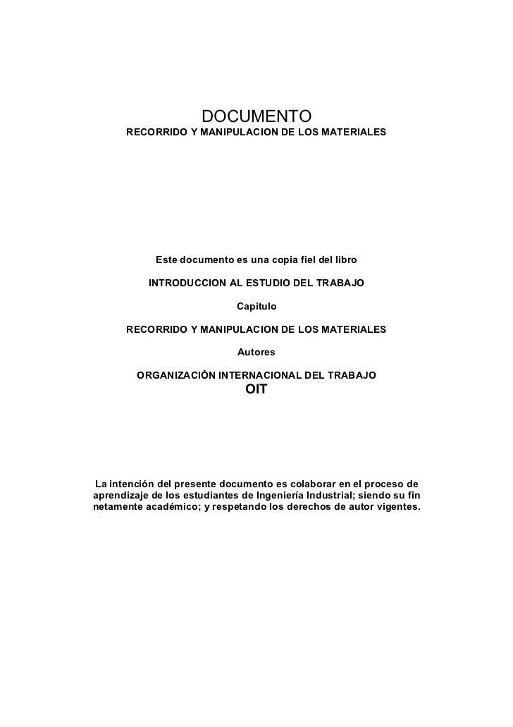 DOCUMENTO       RECORRIDO Y MANIPULACION DE LOS MATERIALES             Este documento es una copia fiel del libro         ...