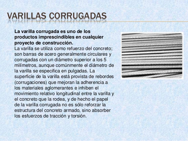 MALLAS ELECTROSOLDADAS   Es un producto prefabricado con alambres de acero trefilados de alta    resistencia, corrugados,...