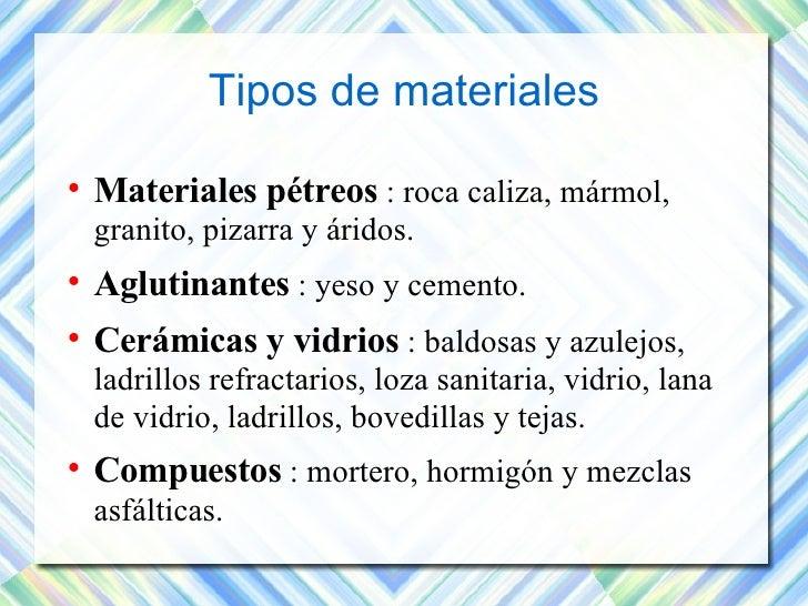 Materiales de construcci n tema 2 - Tipos de materiales de construccion ...