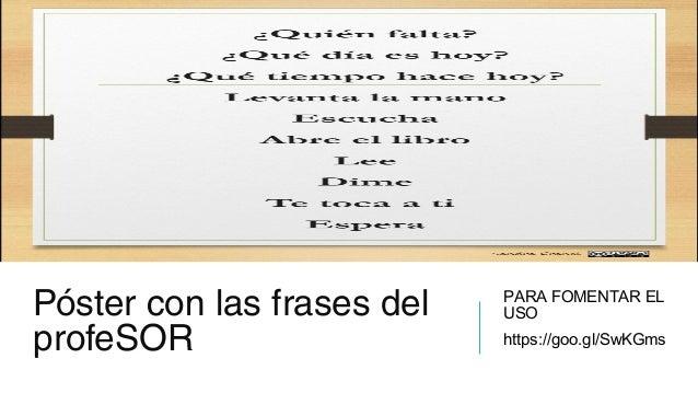 Klicka på ikonen för att lägga till en bild Póster con las frases del profeSOR PARA FOMENTAR EL USO https://goo.gl/SwKGms