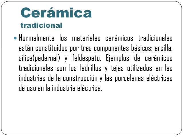 Materiales cer micos tradicionales y de la ingeniar a Definicion de ceramica