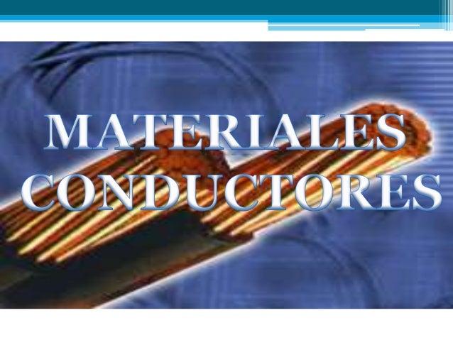 Materiales conductores semiconductores y aislantes Slide 3