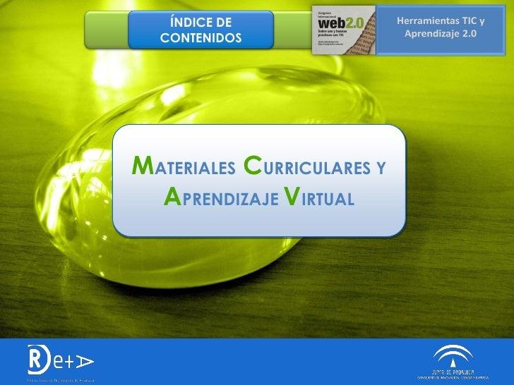 ÍNDICE DE   CONTENIDOS     MATERIALES CURRICULARES Y   APRENDIZAJE VIRTUAL