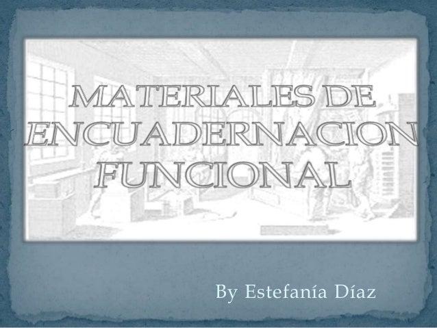 By Estefanía Díaz