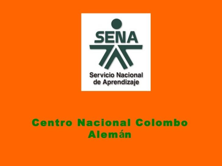 Centr o Nacional Colombo         Alemán