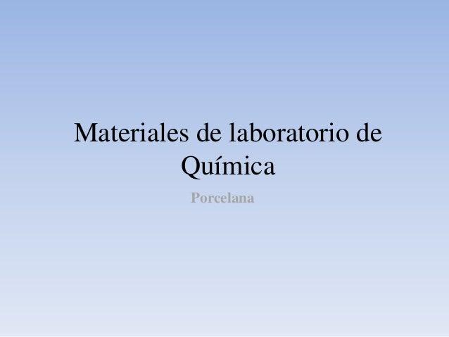 Materiales de laboratorio de Química Porcelana
