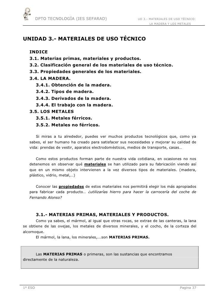 DPTO TECNOLOGÍA (IES SEFARAD)                         UD 3.- MATERIALES DE USO TÉCNICO:                                   ...