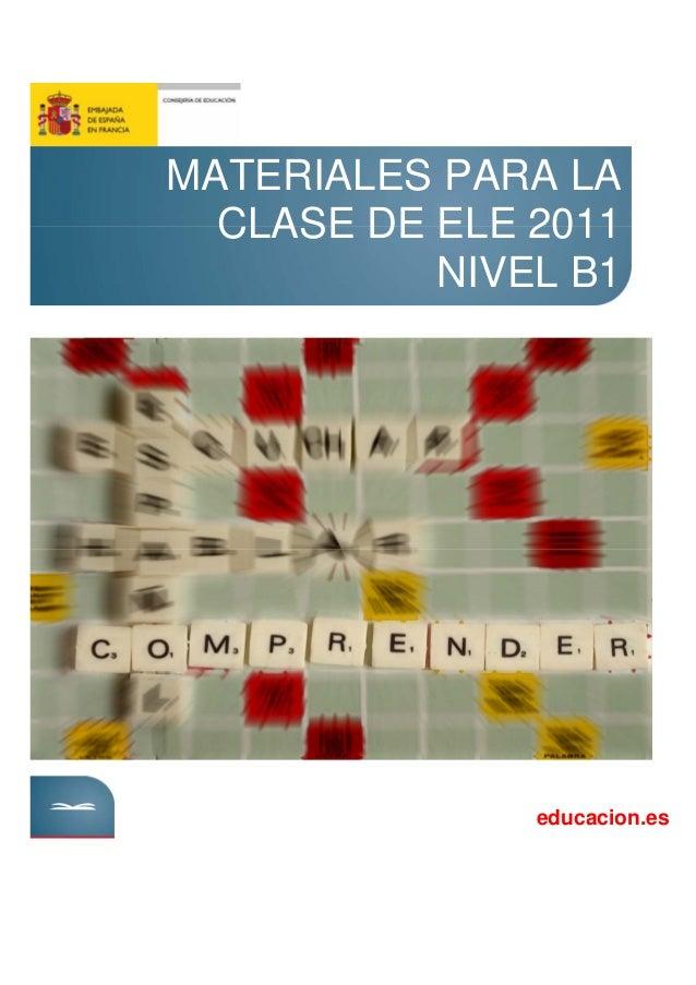 MATERIALES PARA LA CLASE DE ELE 2011 NIVEL B1 educacion.es