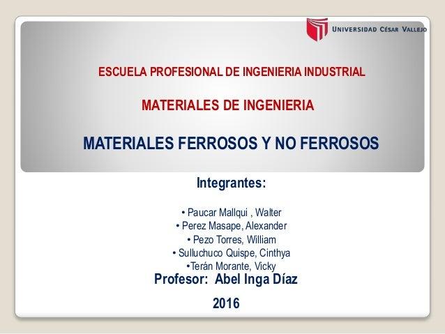 Integrantes: • Paucar Mallqui , Walter • Perez Masape, Alexander • Pezo Torres, William • Sulluchuco Quispe, Cinthya •Terá...
