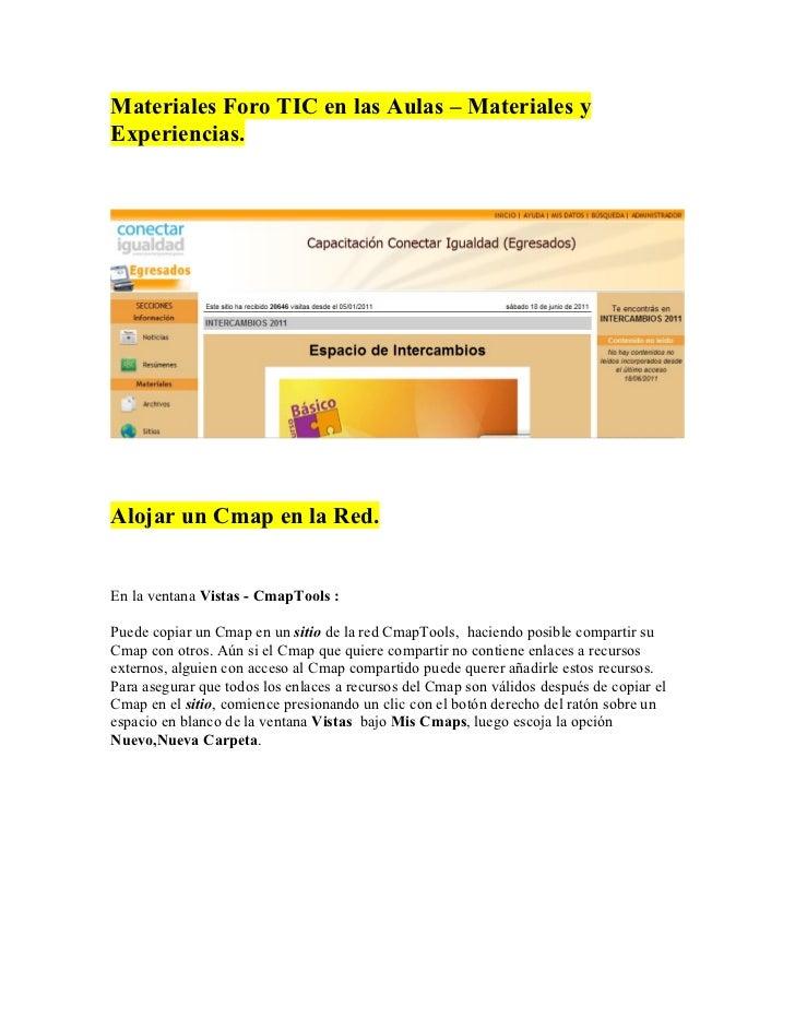 Materiales Foro TIC en las Aulas – Materiales yExperiencias.Alojar un Cmap en la Red.En la ventana Vistas - CmapTools :Pue...