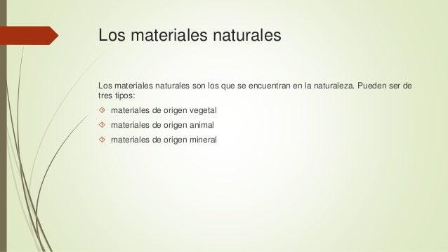Materiales naturales  Slide 2