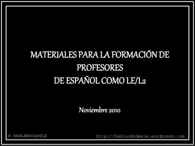 Materiales para la formacion de profesores de español para extranjeros